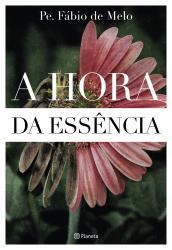 HORA DA ESSENCIA, A