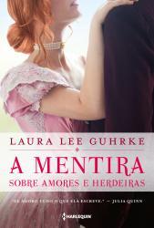 MENTIRA SOBRE AMORES E HERDEIRAS, A