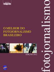MELHOR DO FOTOJORNALISMO BRASILEIRO - EDICAO 2012, O