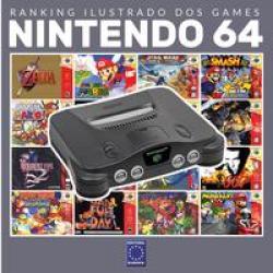 RANKING ILUSTRADO DOS GAMES - NINTENDO 64 - VOLUME 1