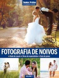 COLECAO TECNICA&PRATICA FOTOGRAFIA SOCIAL: FOTOGRAFIA DE NOIVOS