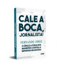 CALE A BOCA JORNALISTA 7ro EDICAO