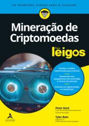 MINERACAO DE CRIPTOMOEDAS PARA LEIGOS