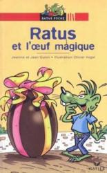 RATUS ET L´OEUF MAGIQUE