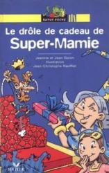LE DROLE DE CADEAU DE SUPER-MAMIE
