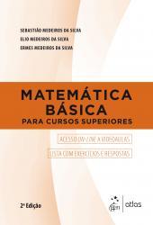 MATEMATICA BASICA PARA CURSOS SUPERIORES - 2a ED - 2018