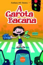 GAROTA BACANA, A