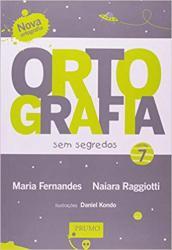 ORTOGRAFIA SEM SEGREDOS - VOLUME 7