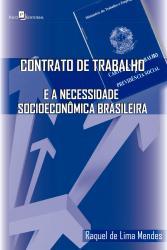 CONTRATO DE TRABALHO E A NECESSIDADE SOCIOECONOMICA BRASILEIRA