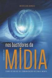 NOS BASTIDORES DA MIDIA