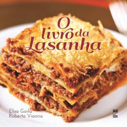 LIVRO DA LASANHA, O