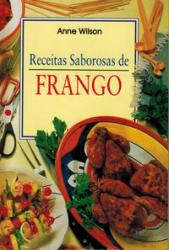 MINI COZINHA - RECEITAS SABOROSAS DE FRANGO