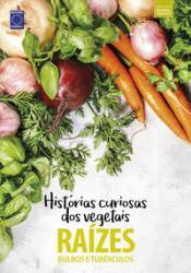 COLECAO HISTORIAS CURIOSAS DOS VEGETAIS: RAIZES