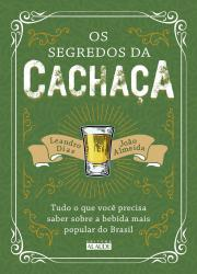 SEGREDOS DA CACHACA, OS