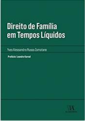 DIREITO DE FAMILIA EM TEMPOS LIQUIDOS