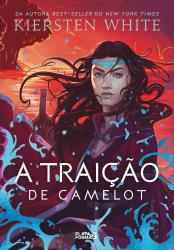 TRAICAO DE CAMELOT (AS NOVAS LENDAS DE CAMELOT, V.2), A