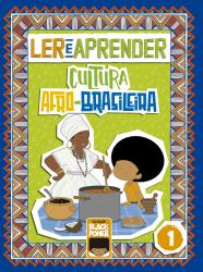 LER E APRENDER - CULTURA AFRO-BRASILEIRA - VOLUME 1