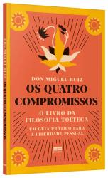 QUATRO COMPROMISSOS, OS