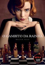 GAMBITO DA RAINHA, O