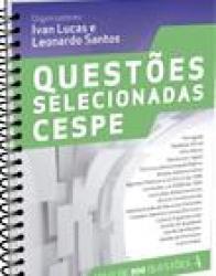 QUESTOES SELECIONADAS - CENTRO DE SELECAO E DE PROMOCAO DE EVENTOS (CESPE)