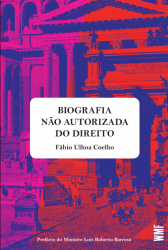 BIOGRAFIA NAO AUTORIZADA DO DIREITO