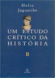 UM ESTUDO CRITICO DA HISTORIA - V.2