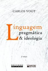 LINGUAGEM PRAGMATICA & IDEOLOGIA