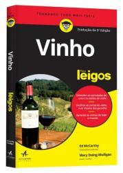 VINHO PARA LEIGOS - 5a ED. 2016