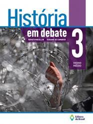 HISTORIA EM DEBATE - 3a ANO - ENSINO MEDIO