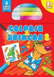 COLORIR & BRINCAR 3+ : VOLUME 2