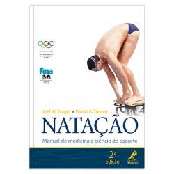 NATACAO - MANUAL DE MEDICINA E CIENCIA DO ESPORTE - 2a ED. 2010