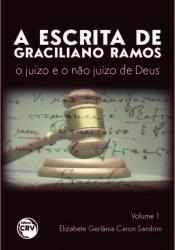 ESCRITA DE GRACILIANO RAMOS, A