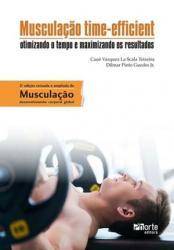 MUSCULACAO TIME-EFFICIENT - OTIMIZANDO O TEMPO E MAXIMIZANDO OS RESULTADOS