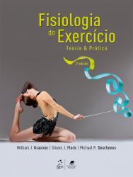 FISIOLOGIA DO EXERCICIO: TEORIA E PRATICA - 2a ED. 2016