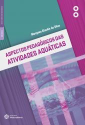 ASPECTOS PEDAGOGICOS DAS ATIVIDADES AQUATICAS