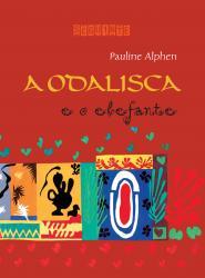 ODALISCA E O ELEFANTE (NOVA EDICAO), A