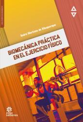 BIOMECANICA PRACTICA EN EL EJERCICIO FISICO