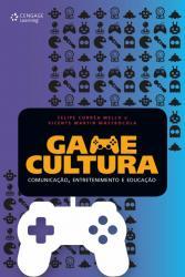 GAME CULTURA - COMUNICACAO, ENTRETENIMENTO E EDUCACAO