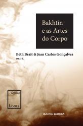 BAKHTIN E AS ARTES DO CORPO