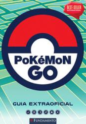 POKEMON GO - GUIA EXTRAOFICIAL