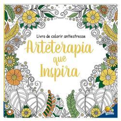 LIVRO DE COLORIR ANTIESTRESSE: ARTETERAPIA QUE INSPIRA