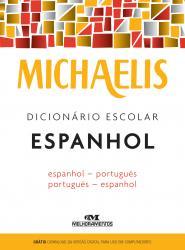 MICHAELIS - DICIONARIO ESCOLAR - ESPANHOL/PORTUGUES - PORTUGUES/ESPANHOL