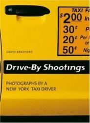 DRIVE BY SHOOTINGS