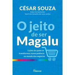 JEITO DE SER MAGALU, O
