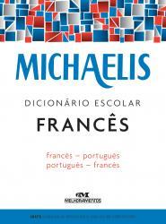 MICHAELIS - DICIONARIO ESCOLAR - FRANCES/PORTUGUES - PORTUGUES/FRANCES