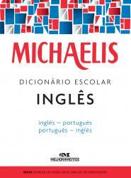 MICHAELIS - DICIONARIO ESCOLAR - INGLES/PORTUGUES - PORTUGUES/INGLES