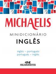 MICHAELIS - MINIDICIONARIO - INGLES/PORTUGUES - PORTUGUES/INGLES