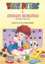 BRINCADEIRAS E ATIVIDADES RECREATIVAS