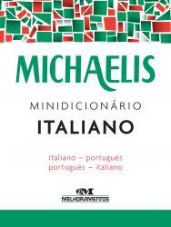 MICHAELIS - MINIDICIONARIO - ITALIANO/PORTUGUES - PORTUGUES/ITALIANO