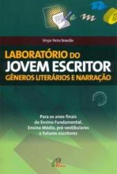 LABORATORIO DO JOVEM ESCRITOR: GENEROS LITERARIOS E NARRACAO